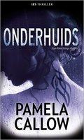 Onderhuids - Pamela Callow