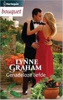 Genadeloze liefde - Lynne Graham