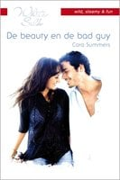 De beauty en de bad guy - Cara Summers
