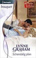Schandalig plan - Lynne Graham