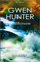 Onderstroom - Gwen Hunter