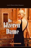 De IJzeren Dame - Lucia Douwes Dekker-Koopmans