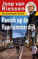 Paniek op de Haarlemmerdijk - Joop van Riessen