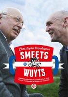 Smeets en Wuyts - Mart Smeets, Christophe Vandegoor, Michel Wuyts
