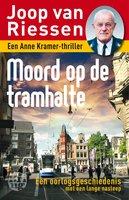 Moord op de tramhalte - Joop van Riessen