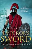 Emperor's Sword - Alex Gough