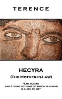 Hecyra (The Mother-in-Law) - Terence