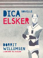 Dica elsker - Dorrit Willumsen