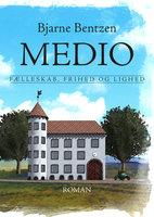 Medio - Bjarne Bentzen