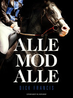 Alle mod alle - Dick Francis