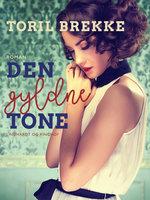 Den gyldne tone - Toril Brekke
