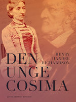 Den unge Cosima - Henry Handel Richardson