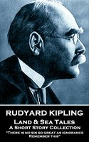 Land & Sea Tales - Rudyard Kipling