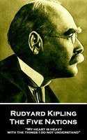 The Five Nations - Rudyard Kipling