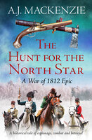 The Hunt for the North Star - A.J. MacKenzie