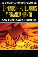 El Diccionario Completo y de Explicación Simple - Atlantic Publishing Group Inc Atlantic Publishing Group Inc