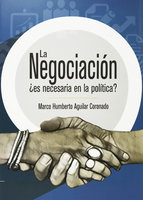 La negociación - Marco Humberto Aguilar Coronado