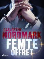 Femte offret - Carlösten Nordmark