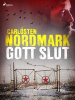 Gott slut - Carlösten Nordmark