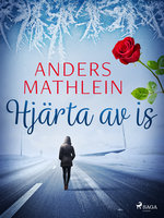 Hjärta av is - Anders Mathlein