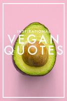 Inspirational Vegan Quotes - Nicotext Publishing