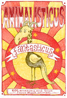 Animalisticus Fantasticus : 600 Amazing and True Facts about Animals - Nicotext Publishing