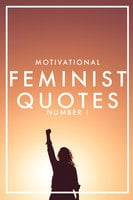 Motivational Feminist Quotes 1 - Nicotext Publishing