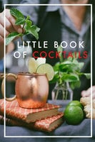 Little Book of Cocktails - Sara Starkström