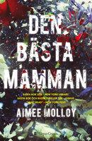 Den bästa mamman - Aimee Molloy