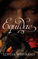 Equidae - Lovisa Wistrand
