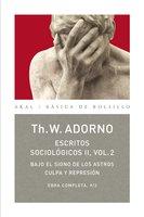 Escritos Sociológicos II. Vol. 2 - Theodor W. Adorno