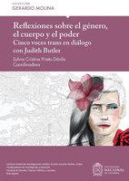 Reflexiones sobre el género, el cuerpo y el poder - Sylvia Cristina Prieto Dávila