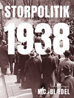 Storpolitik 1938 - Nic. Blædel