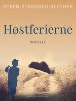 Høstferierne - Steen Steensen Blicher