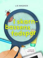 I skarnbassens fodspor - Lis Wagner