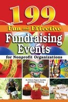 199 Fun and Effective Fundraising Events for Non-Profit Organizations - Richard Helweg