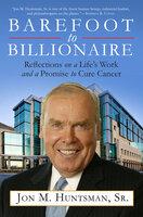 Barefoot to Billionaire - Jon Huntsman