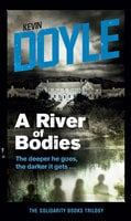 A River of Bodies - Kevin Doyle
