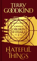 Hateful Things - Terry Goodkind