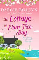The Cottage at Plum Tree Bay - Darcie Boleyn