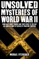 Unsolved Mysteries of World War II - Michael Fitzgerald