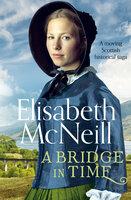 A Bridge in Time - Elisabeth McNeill