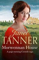 Morwennan House - Janet Tanner