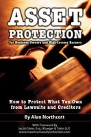 Asset Protection for Business Owners and High-Income Earners - Alan Northcott