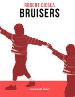 Bruisers - Robert Ciesla
