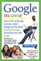 Google Income - Bruce Brown