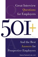 501+ Great Interview Questions For Employers and the Best Answers for Prospective Employees - Dianna Podmoroff