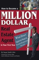 How to Become a Million Dollar Real Estate Agent in Your First Year - Susan Smith-Alvis