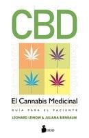 CBD. El cannabis medicinal - Leonard Leinow, Juliana Birnbaum