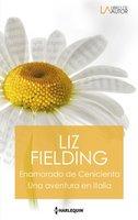 Enamorado de cenicienta - Una aventura en Italia - Liz Fielding